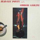JEAN-LUC PONTY Jean-Luc Ponty Meets Giorgio Gaslini album cover
