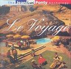 JEAN-LUC PONTY Le Voyage album cover