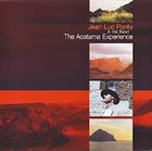 JEAN-LUC PONTY The Acatama Experience album cover