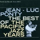 JEAN-LUC PONTY The Best of the Pacific Jazz Years album cover
