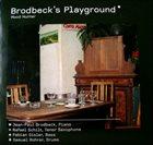 JEAN-PAUL BRODBECK Brodbeck's Playground: Mood Hunter album cover