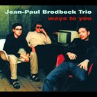 JEAN-PAUL BRODBECK Ways to you album cover