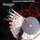 JEAN-PAUL CÉLÉA Jean-Paul Celea, François Couturier : Passaggio album cover
