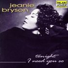 JEANIE BRYSON Tonight I Need You So album cover