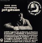 JEF GILSON Anthology Jef Gilson 1945/1975 : The Big Band Era album cover