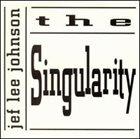 JEF LEE JOHNSON The Singularity album cover