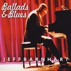 JEFF BARNHART Ballads & Blues album cover