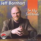 JEFF BARNHART In My Solitude, Vol. 16: Arbors Piano Series album cover