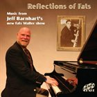 JEFF BARNHART Reflections Of Fats album cover