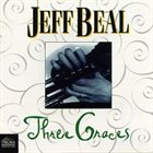 JEFF BEAL Three Graces album cover