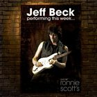 JEFF BECK — Performing This Week... Live at Ronnie Scott's album cover