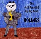 JEFF BENEDICT Holmes album cover