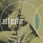 JEFF COFFIN Commonality album cover