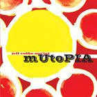 JEFF COFFIN Mutopia album cover