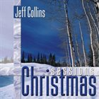 JEFF COLLINS Christmas Sessions album cover