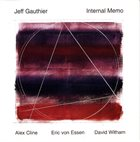 JEFF GAUTHIER Internal Memo album cover
