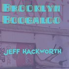 JEFF HACKWORTH Brooklyn Boogaloo album cover
