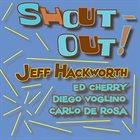JEFF HACKWORTH Shout-Out! album cover