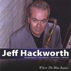 JEFF HACKWORTH Where the Blue Begins album cover