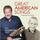 JEFF HAMILTON Through The Years album cover