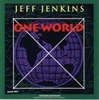JEFF JENKINS One World album cover