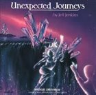 JEFF JENKINS Unexpected Journeys album cover