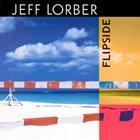 JEFF LORBER Flipside album cover