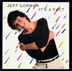 JEFF LORBER It's A Fact album cover