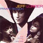JEFF LORBER Private Passion album cover