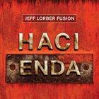 JEFF LORBER The Jeff Lorber Fusion : Hacienda album cover