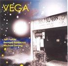 JEFF PARKER Jeff Parker, Bernard Santacruz, Michael Zerang : Vega album cover