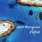 JEFF RICHMAN Aqua album cover