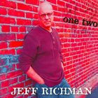 JEFF RICHMAN One Two album cover