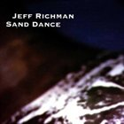 JEFF RICHMAN Sand Dance album cover