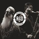 JEFF RUPERT AND RICHARD DREXLER R & D album cover