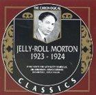 JELLY ROLL MORTON The Chronological Classics: Jelly-Roll Morton 1923-1924 album cover