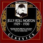 JELLY ROLL MORTON The Chronological Classics: Jelly-Roll Morton 1929-1930 album cover