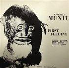 JEMEEL MOONDOC Ensemble Muntu : First Feeding album cover