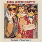 JEMEEL MOONDOC Jemeel Moondoc Quintet : Nostalgia In Times Square album cover