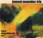 JEMEEL MOONDOC Live at Glenn Miller Café, Vol. 1 album cover