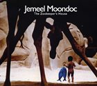 JEMEEL MOONDOC — The Zookeeper's House album cover