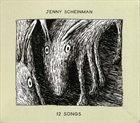 JENNY SCHEINMAN 12 Songs album cover