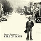 JENNY SCHEINMAN Here on Earth album cover
