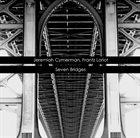 JEREMIAH CYMERMAN Jeremiah Cymerman, Frantz Loriot : Seven Bridges album cover