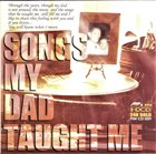 JEREMY MONTEIRO Jeremy Monteiro Trio : Songs My Dad Taught Me album cover