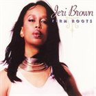 JERI BROWN Firm Roots album cover
