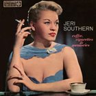 JERI SOUTHERN Coffee, Cigarettes and Memories album cover