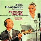 JERI SOUTHERN Jeri Southern Meets Johnny Smith album cover