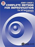 JERRY COKER Complete Method for Improvisation: For All Instruments album cover