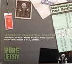 JERRY GARCIA Jerry Garcia Band : Pure Jerry - Merriweather Post Pavilion, September 1 & 2, 1989 album cover